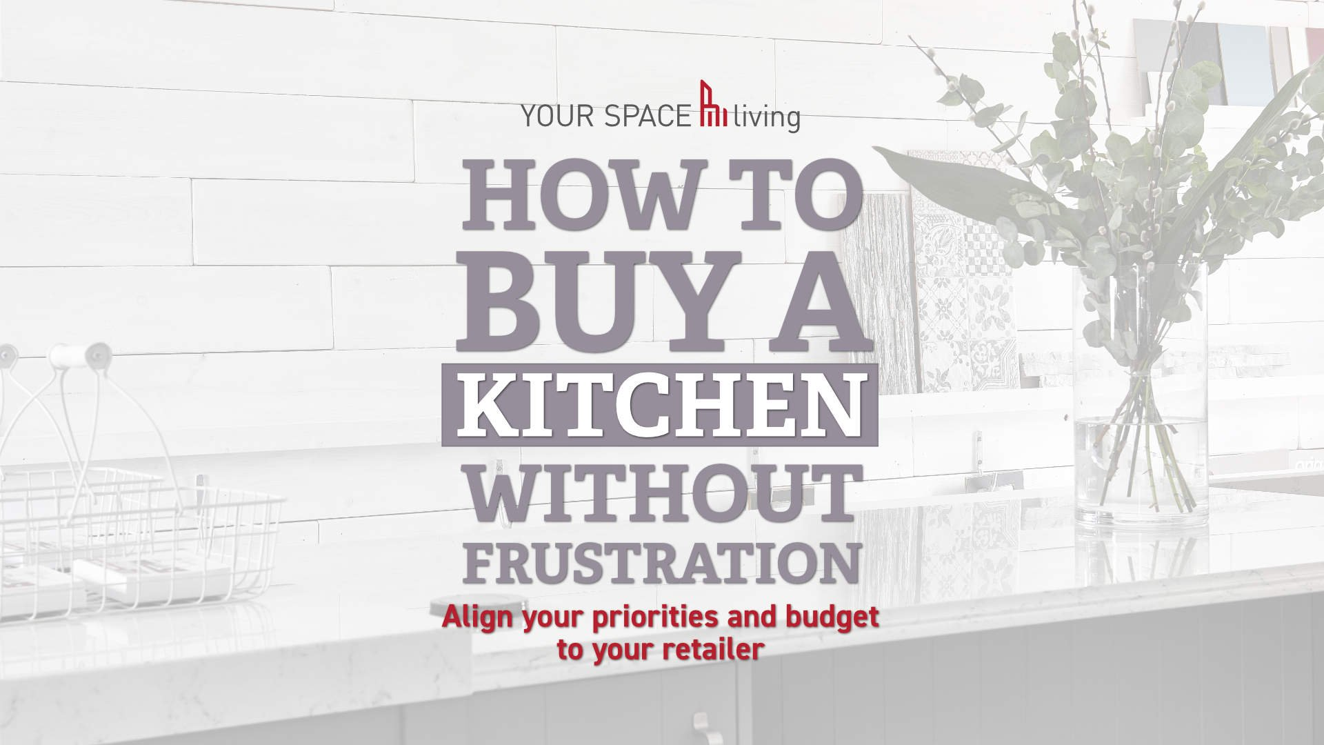 How to buy a kitchen